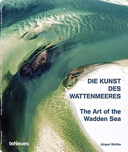 9783832797195: The Art of the Wadden Sea