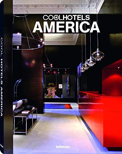 9783832797409: Cool Hotels America