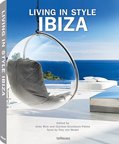 Living in Style Ibiza: Anke Rice; Clarisse