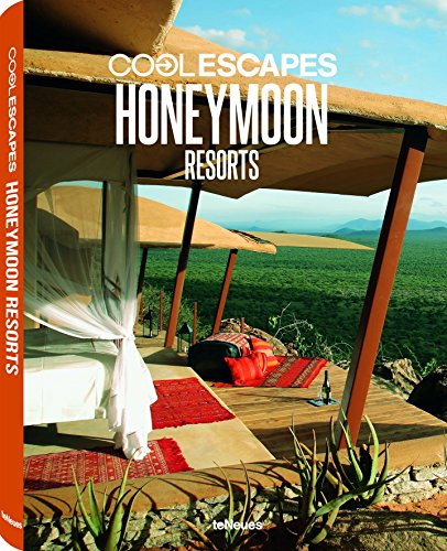 Cool Escapes Honeymoon Resorts (Hardcover): teNeues