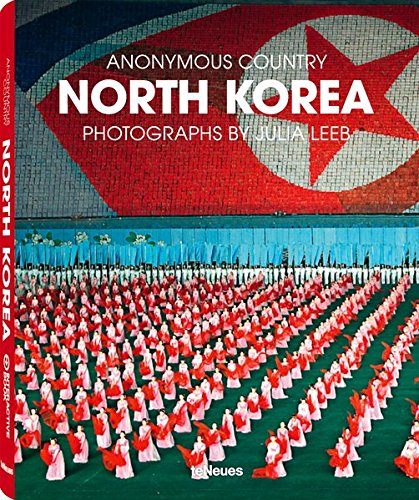 North Korea: Anonymous Country: Julia Leeb