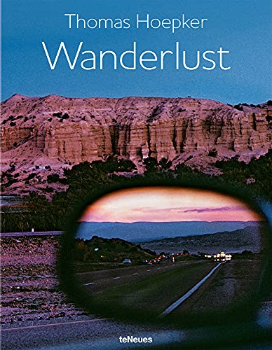 9783832798529: Wanderlust: 60 Years of Images