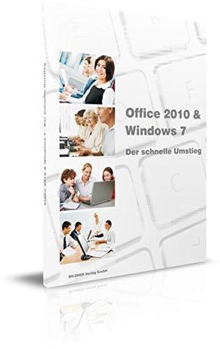 9783832800352: Microsoft Office 2010 & Windows 7 - der schnelle Umstieg
