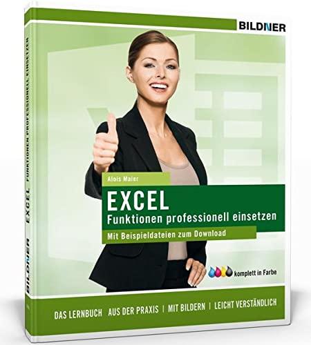 9783832800802: Maier, A: Excel Formeln und Funktionen professionell einsetz