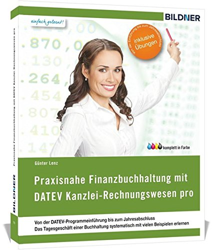 9783832800956: DATEV Kanzlei Rechnungswesen pro / Mittelstand pro: Das komplette Lernbuch für Einsteiger: Von der Einführung bis zum Jahresabschluss