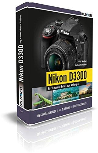 9783832801069: NIKON D3300 - Für bessere Fotos von Anfang an!: Das umfangreiche Praxisbuch inkl. GRATIS eBook