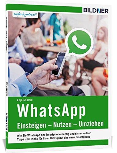 9783832801618: WhatsApp - Einsteigen, Nutzen, Umziehen - leicht gemacht!