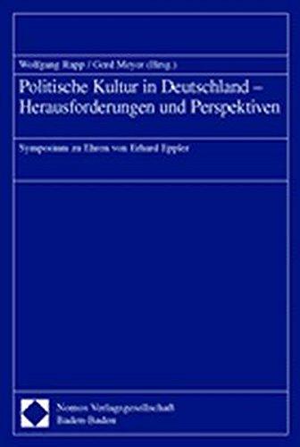 9783832900151: Politische Kultur in Deutschland - Herausforderungen und Perspektiven: Symposium zu Ehren von Erhard Eppler