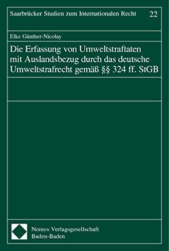 9783832900625: Die Erfassung von Umweltstraftaten mit Auslandsbezug durch das deutsche Umweltstrafrecht gem�� �� 324 ff. StGB