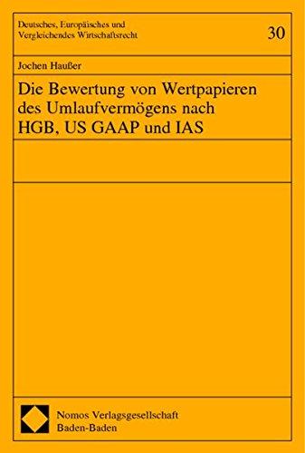 9783832900830: Die Bewertung von Wertpapieren des Umlaufvermögens nach HGB, US GAAP und IAS