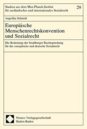 Europäische Menschenrechtskonvention und Sozialrecht: Angelika Schmidt