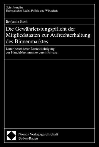 Die Gewähleistungspflicht der Mitgliedstaaten zur Aufrechterhaltung des: Benjamin Koch
