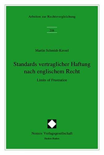 9783832901332: Standards Vertraglicher Haftung Nach Englischem Recht: Limits of Frustration (Arbeiten Zur Rechtsvergleichung) (German Edition)