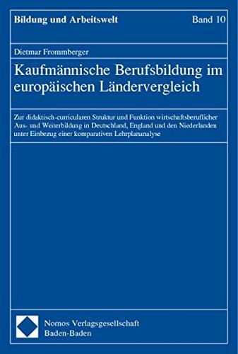 Kaufmännische Berufsbildung im europäischen Ländervergleich: Dietmar Frommberger