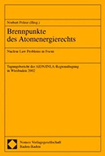 Brennpunkte des Atomenergierechts: Norbert Pelzer