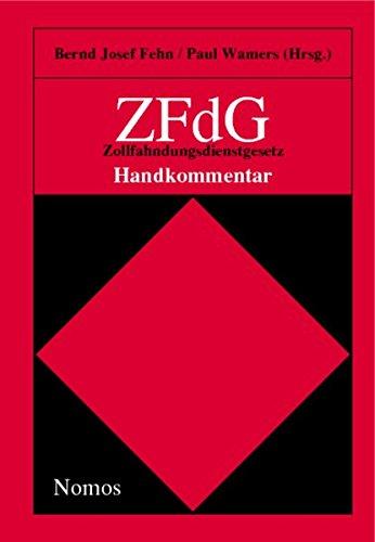 9783832901929: Zfdg - Zollfahndungsdienstgesetz: Handkommentar