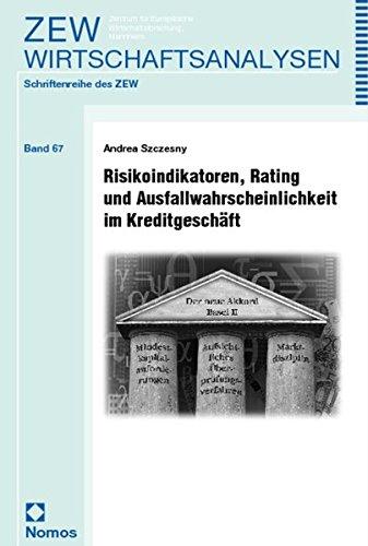 Risikoindikatoren, Rating und Ausfallwahrscheinlichkeit im Kreditgeschäft: Andrea Szczesny