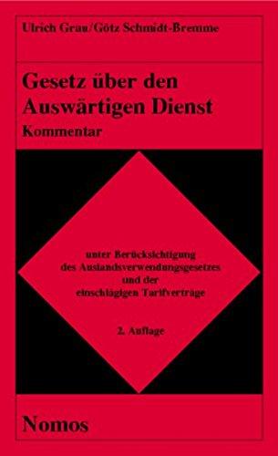 Gesetz über den Auswärtigen Dienst. Kommentar: Ulrich Grau
