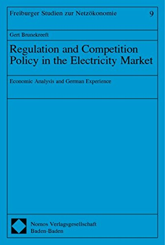 Regulation and Competition Policy in the Electricity Market: Gert Brunekreeft