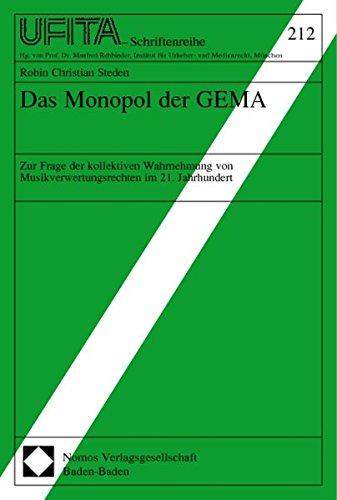 9783832903770: Das Monopol der GEMA: Zur Frage der kollektiven Wahrnehmung von Musikverwertungsrechten im 21. Jahrhundert
