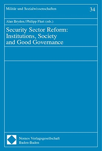 Security Sector Reform: Institutions, Society and Good Governance: n/a