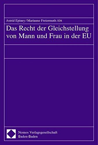 Das Recht der Gleichstellung von Mann und Frau in der EU (Paperback): Astrid Epiney, Marianne ...