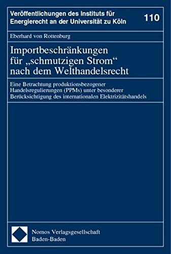 """Importbeschränkungen für """"schmutzigen Strom"""" nach dem Welthandelsrecht: ..."""