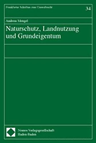 Naturschutz, Landnutzung und Grundeigentum
