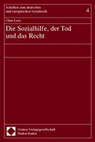 Die Sozialhilfe, der Tod und das Recht (Paperback): Claus Loos