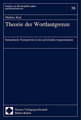 9783832905392: Theorie Der Wortlautgrenze: Semantische Normativitat in Der Juristischen Argumentation