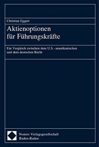9783832905422: Aktienoptionen Fur Fuhrungskrafte: Ein Vergleich Zwischen Dem Us-amerikanischen Und Dem Deutschen Recht (German Edition)