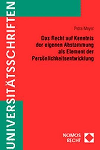 Das Recht auf Kenntnis der eigenen Abstammung: Meyer, Petra