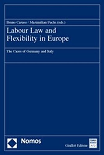 Labour Law and Flexibility in Europe: Bruno Caruso