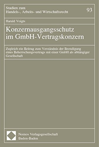 Konzernausgangsschutz im GmbH-Vertragskonzern