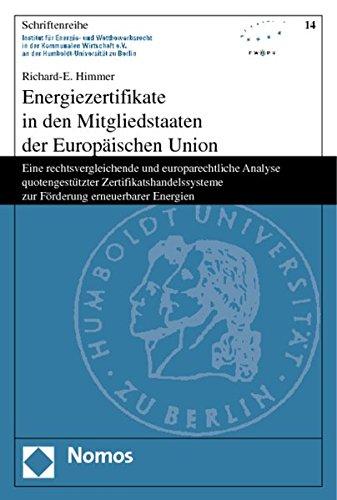 Energiezertifikate in den Mitgliedstaaten der Europäischen Union: Richard-E. Himmer