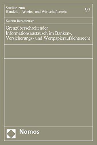 9783832910303: Grenzüberschreitender Informationsaustausch im Banken-, Versicherungs- und Wertpapieraufsichtsrecht