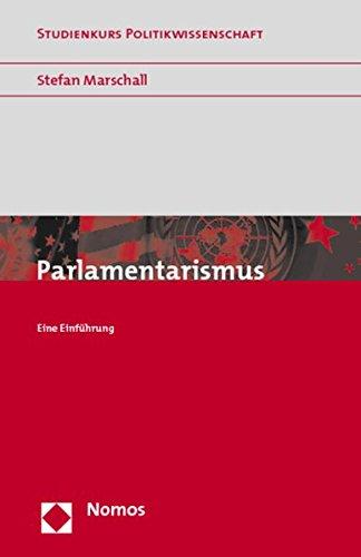 9783832910624: Parlamentarismus: Eine Einf�hrung