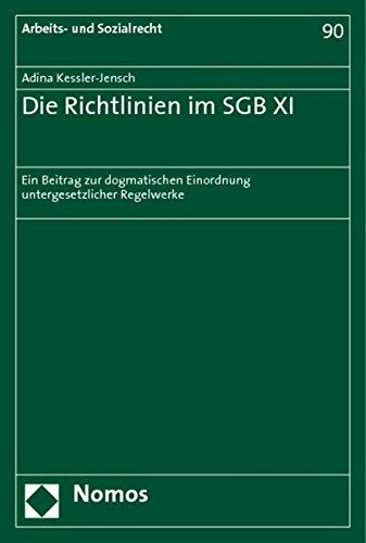 Die Richtlinien im SGB XI: Adina Kessler-Jensch