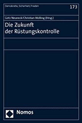 Die Zukunft der Rüstungskontrolle: G�tz Neuneck