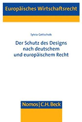 Schutz des Designs nach deutschem und europäischem Recht: Sylvia Gottschalk