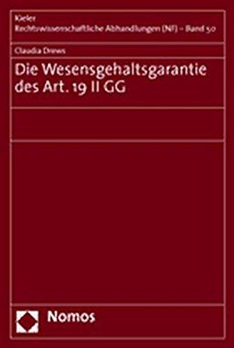 Die Wesensgehaltsgarantie des Art. 19 II GG