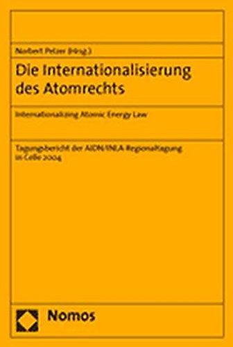 Die Internationalisierung des Atomrechts