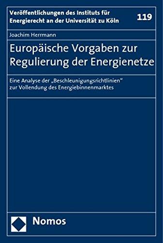 Europäische Vorgaben zur Regulierung der Energienetze: Joachim Herrmann