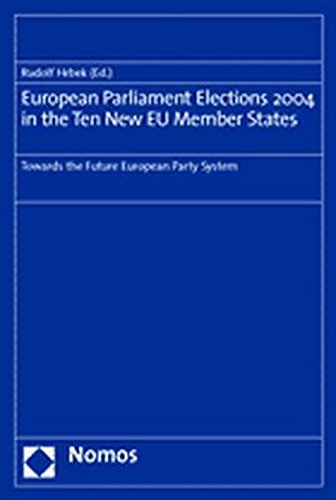 9783832914462: European Parliament Elections 2004 in the Ten New EU Member States: Towards the Future European Party System