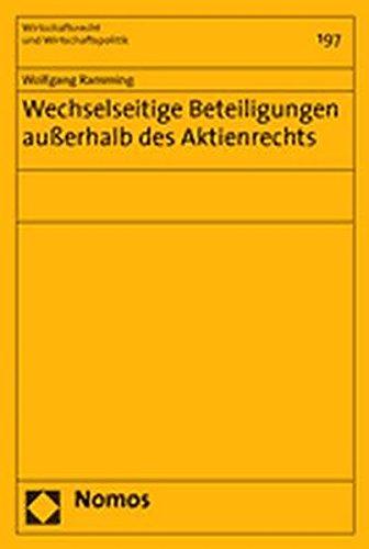 Wechselseitige Beteiligungen ausserhalb des Aktienrechts: Wolfgang Ramming