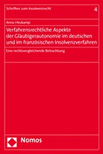 9783832915018: Verfahrensrechtliche Aspekte der Gläubigerautonomie im deutschen und im französischen Insolvenzverfahren: Eine rechtsvergleichende Betrachtung