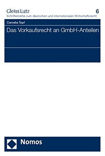 Das Vorkaufsrecht an GmbH-Anteilen