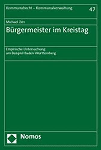 9783832915599: Burgermeister Im Kreistag: Empirische Untersuchung Am Beispiel Baden-wurttemberg (Kommunalrecht - Kommunalverwaltung)