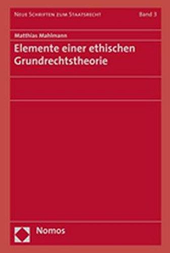 9783832916343: Elemente einer ethischen Grundrechtstheorie
