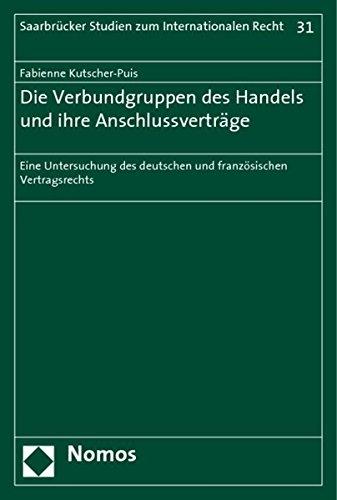 Die Verbundgruppen des Handels und ihre Anschlussverträge: Fabienne Kutscher-Puis
